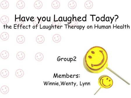 Have you Laughed Today? the Effect of Laughter Therapy on Human Health