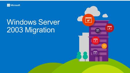 Windows Server 2003 Migration. Migration process 4321.