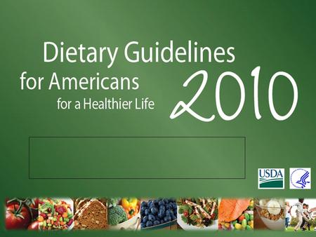 U.S. Department of Agriculture Center for Nutrition Policy and Promotion.