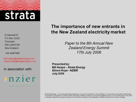 8 Halswell St PO Box 12332 Thorndon WELLINGTON New Zealand +64 44947962  While Strata Energy.