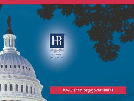 HR: Leading People, Leading Organizations © 2007 SHRM.