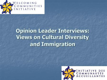 Opinion Leader Interviews: Views on Cultural Diversity and Immigration.
