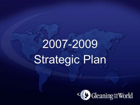 2007-2009 Strategic Plan. Executive Summary GFTW was organized in 1998 as a 501 C 3 nonprofit organization. In GFTW's nine year history, organizations.