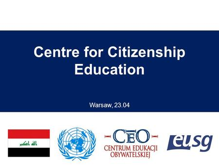 Centre for Citizenship Education Warsaw, 23.04. is a non-governmental organization; established in 1994; promotes civic knowledge and skills; regarded.