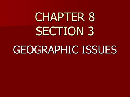 CHAPTER 8 SECTION 3 GEOGRAPHIC ISSUES. BR #3 (PG.180) 1)Explain the pollution problem associated with the Mississippi River. 1)Explain the pollution problem.