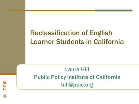 Reclassification of English Learner Students in California