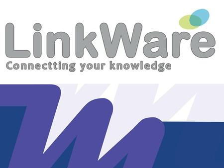 LinkWare LinkWare is a web-enabled, open platform for generation and distribution of electronic technical documentation and e–catalogues. The LinkWare.