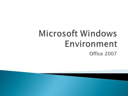 Office 2007.  The following are basic components of the MS Office document screens in the Windows environment. Some tabs and/or tools will change depending.