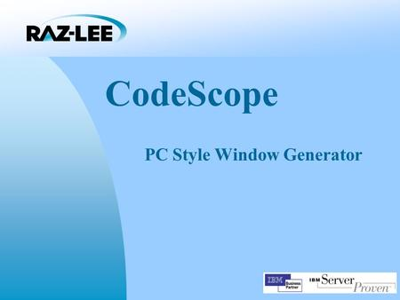 CodeScope PC Style Window Generator. Introduction Currently being used by several thousand companies worldwide, CodeScope lets you add PC-style lookup.