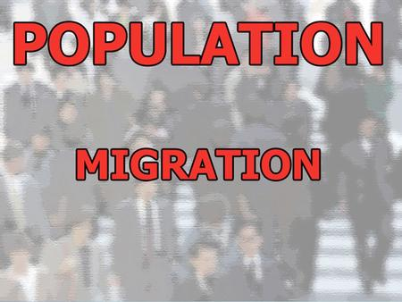 There are two variables that define four types of migration. Temporary/Permanent Forced/Voluntary You will need to be able to give a brief definition.