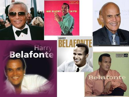Early Life A multi-talented performer, Harry Belafonte was born on March 1, 1927, in New York City. The oldest son of Caribbean immigrants, Harry Belafonte.