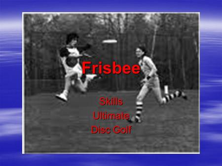 Skills Ultimate Disc Golf