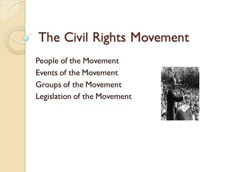 Achievements of the civil rights movement essays