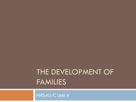 The Development of Families