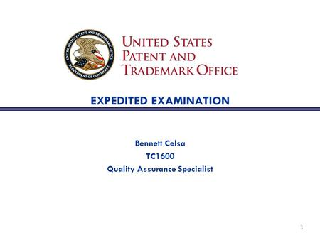 1 EXPEDITED EXAMINATION Bennett Celsa TC1600 Quality Assurance Specialist.