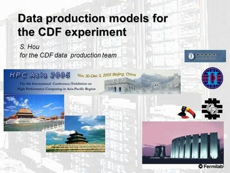 CDF data production models 1 Data production models for the CDF experiment S. Hou for the CDF data production team.