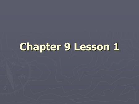 Chapter 9 Lesson 1.