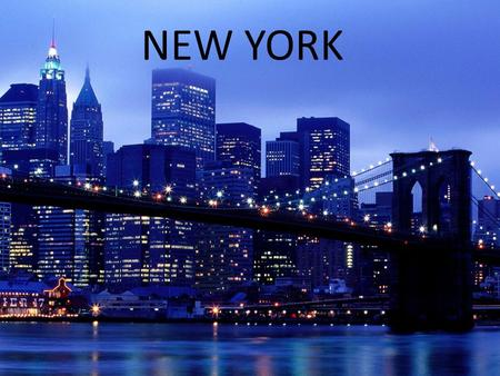 NEW YORK. New York City is the biggest one in the USA and one of the biggest cities in the world. Population: 8 363 710 peoples. NY is placed on the Atlantic.