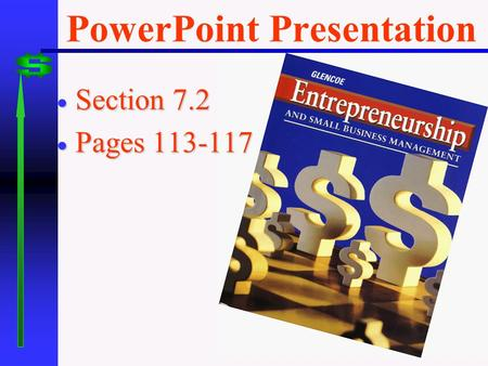PowerPoint Presentation  Section 7.2  Pages 113-117.