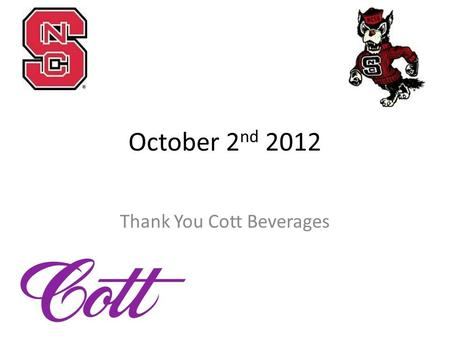 October 2 nd 2012 Thank You Cott Beverages. Internships/Co-Ops Campbell's:  Dannon: