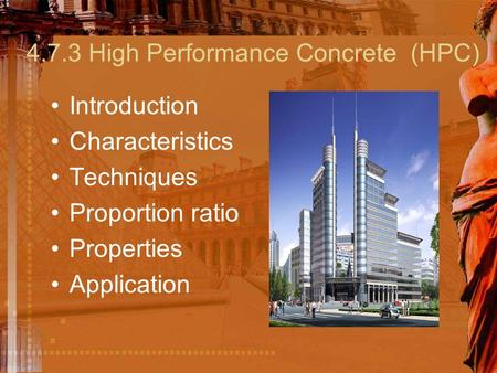4.7.3 High Performance Concrete (HPC)