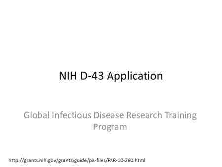 NIH D-43 Application Global Infectious Disease Research Training Program
