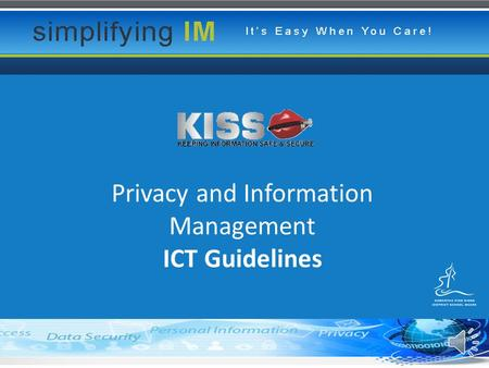 Privacy and Information Management ICT Guidelines.
