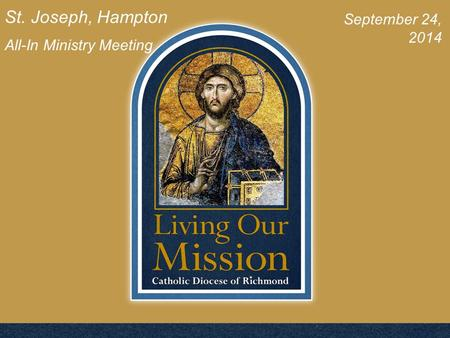 St. Joseph, Hampton All-In Ministry Meeting September 24, 2014.