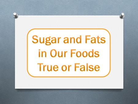 You can see how much sugar is in your food by reading the label.