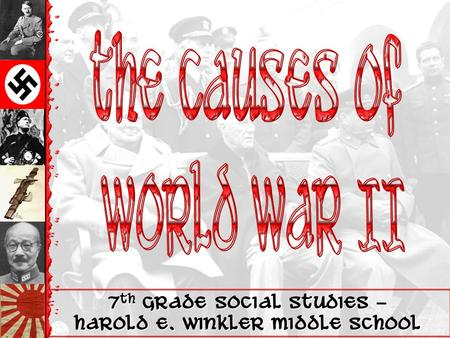 7 th Grade Social Studies – Harold E. Winkler Middle School.