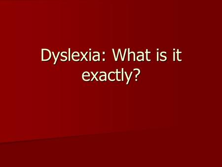 to what extent can developmental dyslexia Essay on dyslexia essays and research papers  essay on dyslexia my to what extent can developmental dyslexia be explained by a phonological deficit.