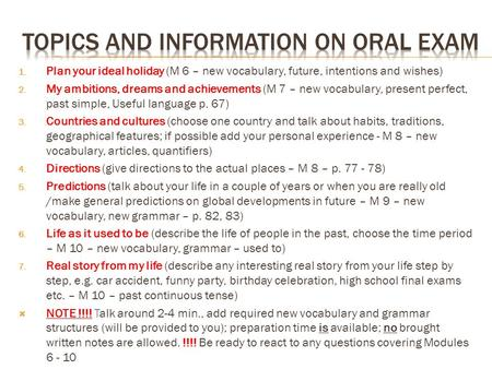 Topics and information on oral exam