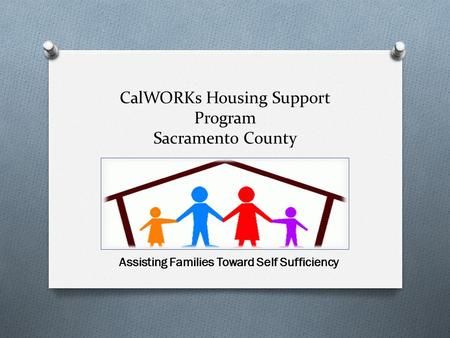 CalWORKs Housing Support Program Sacramento County
