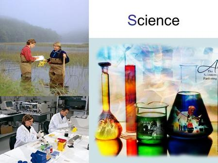 "Science. Science Is a Way of Knowing Science means ""to know"" Science seeks to answer questions about nature and natural phenomena in order to know how."