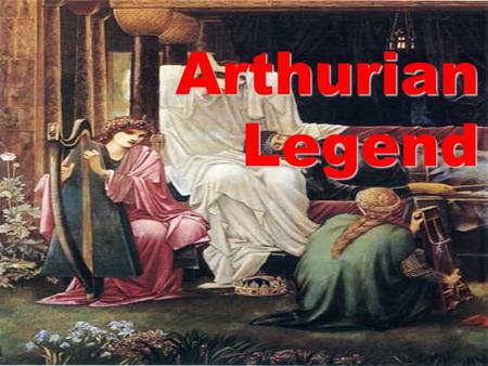 Arthurian Legend Historical Arthur If Arthur existed, he would have been a war leader in the dark days following the collapse of Roman rule, around 450.