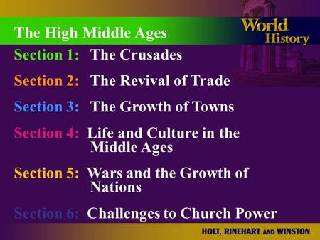 The High Middle Ages Section 1: The Crusades