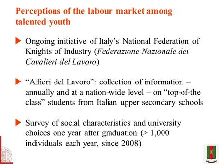 Perceptions of the labour market among talented youth  Ongoing initiative of Italy's National Federation of Knights of Industry (Federazione Nazionale.