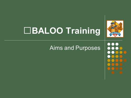 BALOO Training Aims and Purposes.