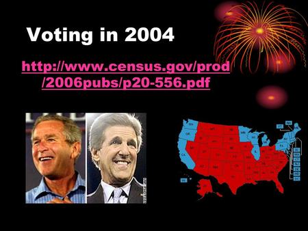 Voting in 2004  /2006pubs/p20-556.pdf.