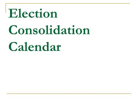 Election Consolidation Calendar.  The County Clerk shall provide the county political subdivisions with a taxing district election survey in mid-October.