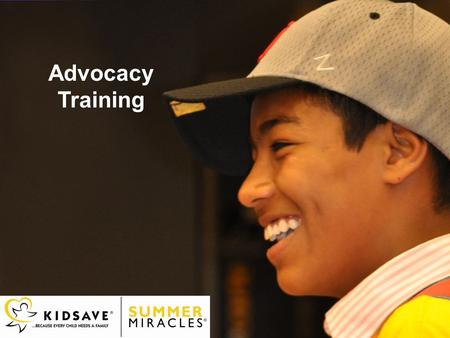 Advocacy Training. How would you define advocacy? What does advocacy mean to you? Why do you think advocacy is important? Ask the Questions…