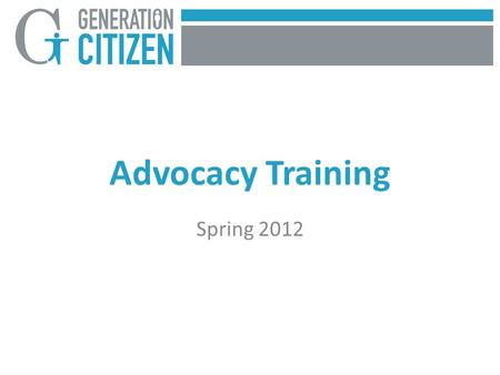 Advocacy Training Spring 2012. What are the SMART criteria and why are they important in guiding project planning? Let's be SMART about action planning.