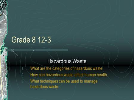 an analysis of the topic of the environmental hazards and waste affecting the human life Review of environmental and health effects of waste management: and to other activities affecting health and the adverse environmental effects of waste.