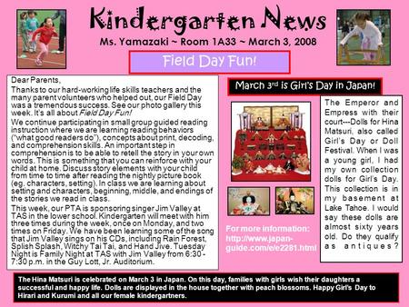 Kindergarten News Ms. Yamazaki ~ Room 1A33 ~ March 3, 2008 Dear Parents, Thanks to our hard-working life skills teachers and the many parent volunteers.