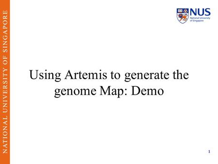 Using Artemis to generate the genome Map: Demo 1.