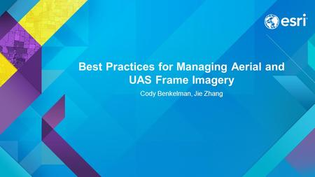 Best Practices for Managing Aerial and UAS Frame Imagery