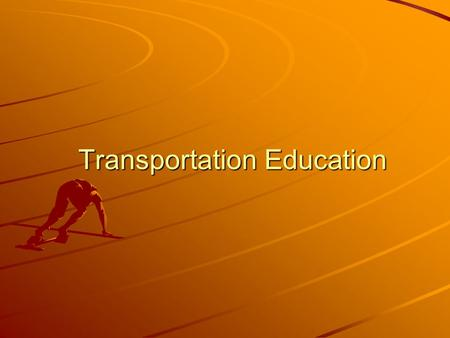 Transportation Education. Overview What affect has the Americans with Disabilities Act (ADA) had on transportation for disabled students? What affect.