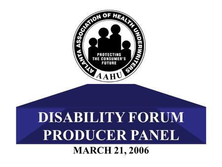 MARCH 21, 2006 DISABILITY FORUM PRODUCER PANEL. Mark J. Lerner CLTC.