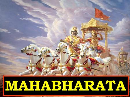 MAHABHARATA. The Mahabharata is one of the two major Sanskrit epics of ancient India. Traditionally, the authorship of the Mahabharata is attributed to.