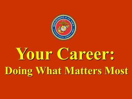 Your Career: Doing What Matters Most. Relationship of Career and Earning Power.